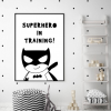 Superhero in training poster